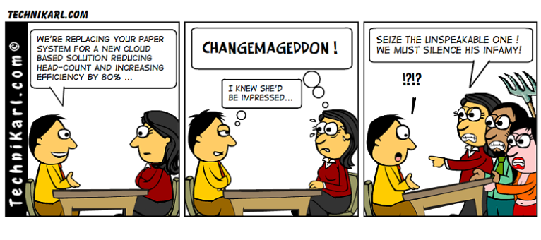 Manage change correctly!